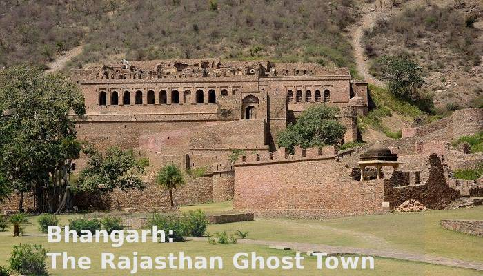 Bhangarh The Rajasthan Ghost Town