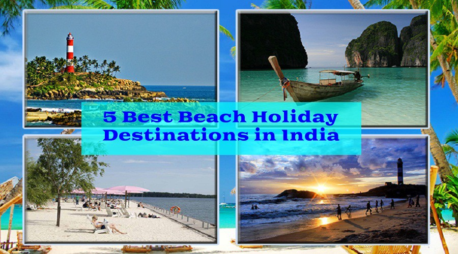 5-best-beach-holiday-destinations-in-india-for-perfect-family-vacations