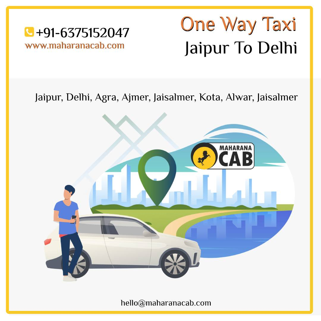 one way Taxi Jaipur to Delhi