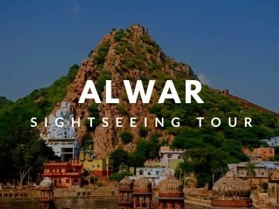 alwar sightseeing tour