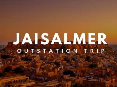 jaisalmer OUTSTATION TRIP