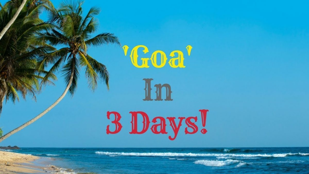 Best Places to visit in Goa in 3 Days Tour
